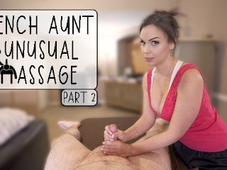 FRENCH AUNT UNUSUAL MASSAGE - PART 2 - PREVIEW- ImMeganLive WCA Productions