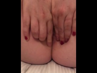 Fingering Pussy and Ass - Letting You Watch