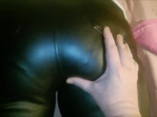 My wifes appetizing arse in leather trousers